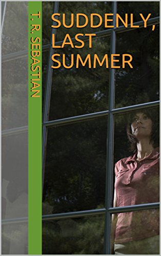 Suddenly, Last Summer Montaine, T. R.