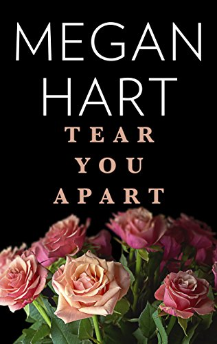 Tear You Apart Hart, Megan