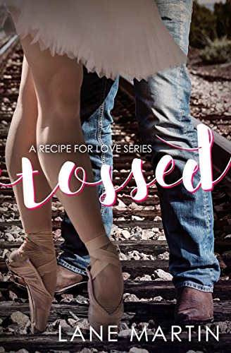 Tossed: A Recipe for Love Novella Martin, Lane