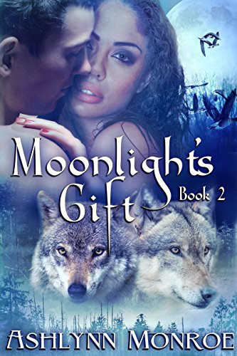 Moonlight's Gift Monroe , Ashlynn