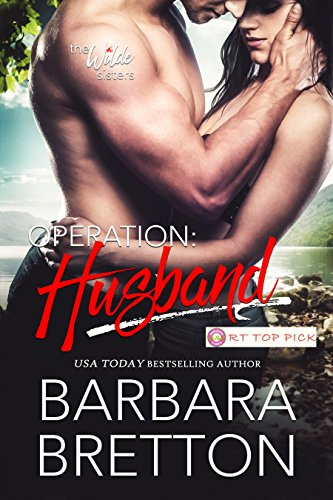 Operation: Husband (The Wilde Sisters) Bretton, Barbara