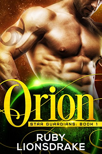 Orion: Star Guardians, Book 1 Lionsdrake, Ruby