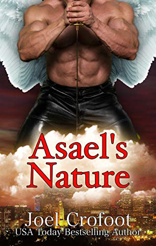 Asael's Nature (A Series of Angels Book 3) Crofoot, Joel