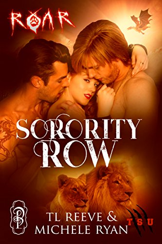 Sorority Row (Turnskin University Book 2) Reeve, TL Ryan, Michele