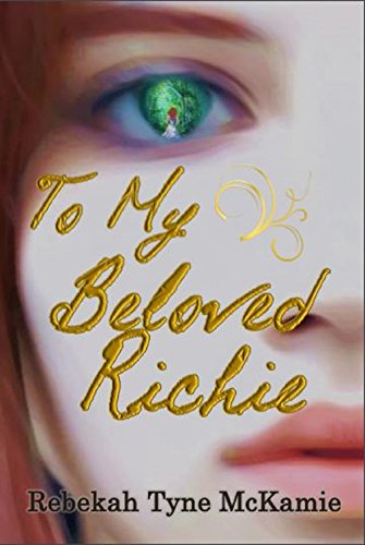 To My Beloved Richie McKamie, Rebekah Tyne