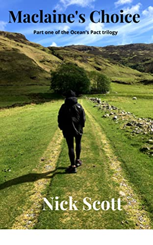 Maclaine's Choice (The Oceans Pact Book 1) Scott, Nick