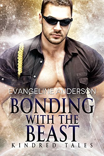 Bonding With the Beast: A Kindred Tales Novella: (Alien Warrior BBW Science Fiction Single Mother Romance) (Brides of the Kindred) Anderson, Evangeline