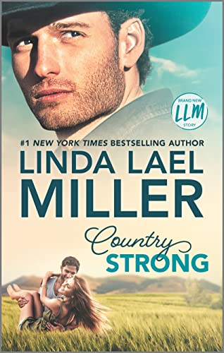 Country Strong: A Novel (Painted Pony Creek Book 1)  Linda Lael Miller