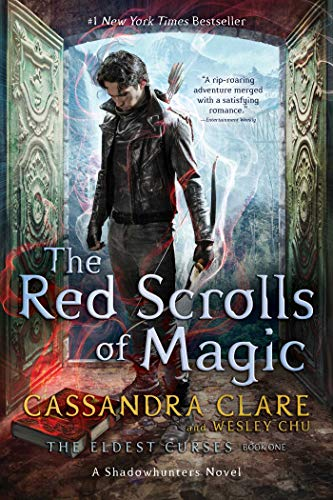The Red Scrolls of Magic (The Eldest Curses Book 1)   Cassandra Clare and Wesley Chu