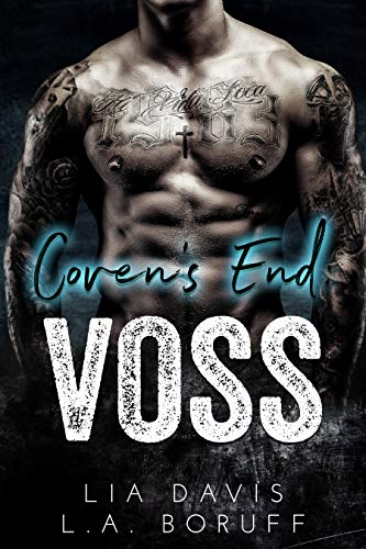 Coven's End: Voss (Coven's End Series Book 2)   Lia Davis and L.A. Boruff