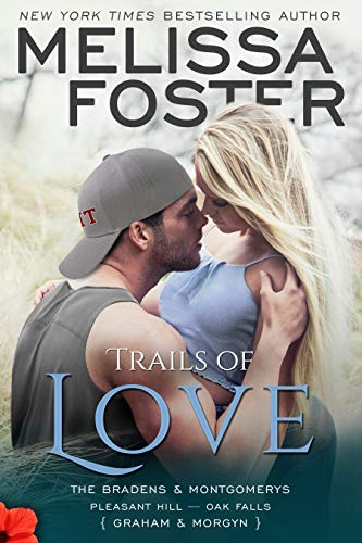 Trails of Love  Melissa Foster