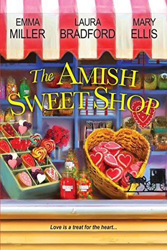 The Amish Sweet Shop Emma Miller, Laura Bradford & Mary Ellis