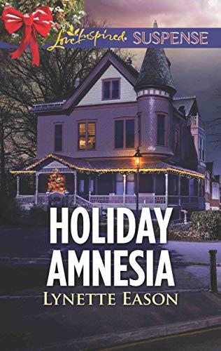 Holiday Amnesia Lynette Eason