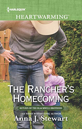 The Rancher's Homecoming Anna J. Stewart