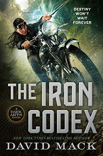 The Iron Codex: A Dark Arts Novel David Mack