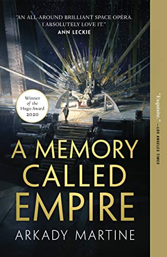A Memory Called Empire (Teixcalaan Book 1)  Arkady Martine
