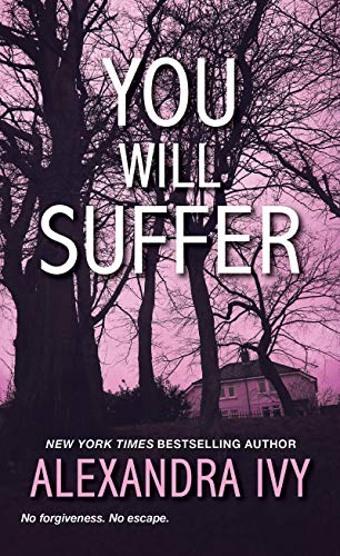 You Will Suffer (The Agency #3) Alexandra Ivy