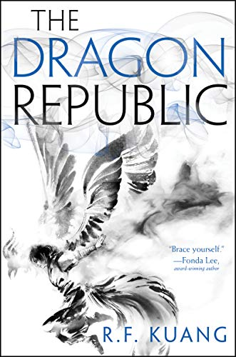 The Dragon Republic (The Poppy War Book 2) R. F. Kuang