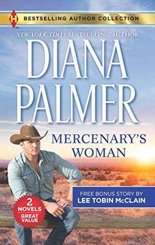 Mercenary's Woman & His Secret Child: A 2-in-1 Collection   Diana Palmer and Lee Tobin McClain