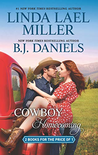 Cowboy Homecoming: A 2-in-1 Collection (The Parable Series) Linda Lael Miller and B.J. Daniels