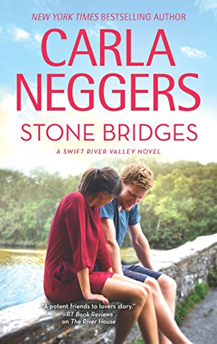 Stone Bridges (Swift River Valley Book 9)  Carla Neggers