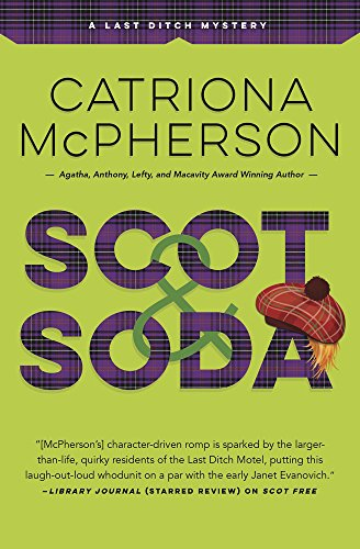 Scot & Soda (A Last Ditch Mystery Book 2)  Catriona McPherson