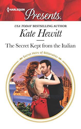 The Secret Kept from the Italian Kate Hewitt