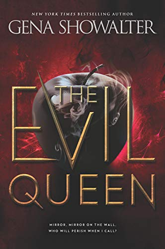 The Evil Queen (The Forest of Good and Evil Book 1) Gena Showalter