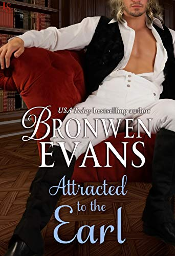 Attracted to the Earl (Imperfect Lords Book 3) Bronwen Evans