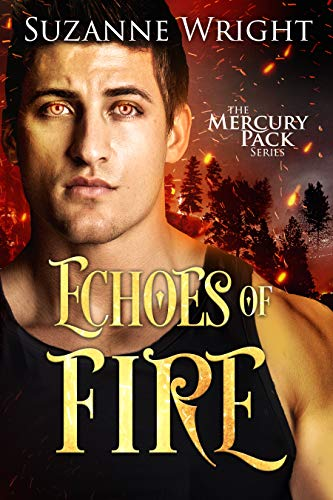 Echoes of Fire (Mercury Pack #4) Suzanne Wright
