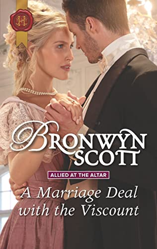 A Marriage Deal with the Viscount Bronwyn Scott