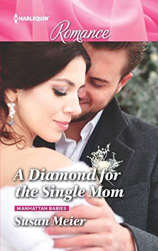 A Diamond for the Single Mom Susan Meier
