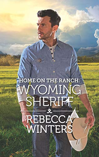 Home on the Ranch: Wyoming Sheriff (Wind River Cowboys) Rebecca Winters