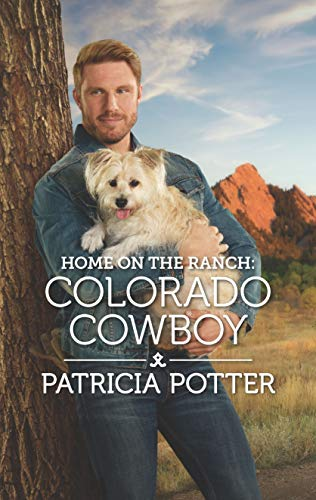 Home on the Ranch: Colorado Cowboy (Home to Covenant Falls Book 6)   Patricia Potter