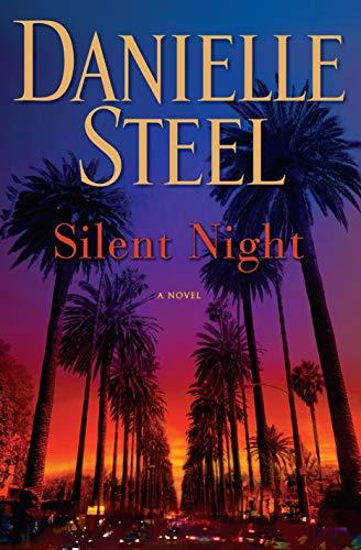 Silent Night: A Novel Danielle Steel