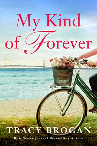 My Kind of Forever (Trillium Bay #2) Tracy Brogan