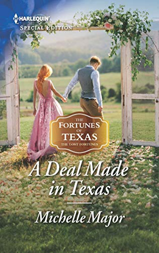 A Deal Made in Texas Michelle Major