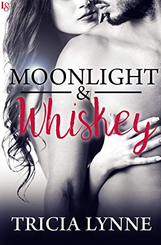 Moonlight & Whiskey  Tricia Lynne