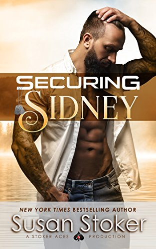 Securing Sidney (SEAL of Protection: Legacy Book 2)  Susan Stoker