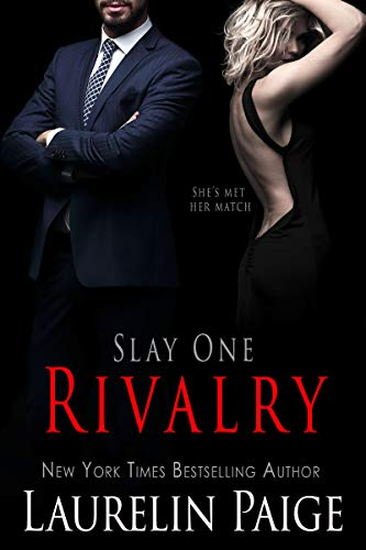 Slay: Rivalry (Slay Quartet Book 1)  Laurelin Paige