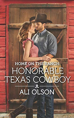 Home on the Ranch: Honorable Texas Cowboy (Spring Valley, Texas) Ali Olson