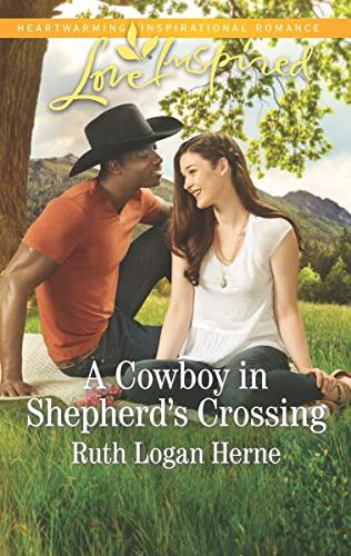 A Cowboy in Sheperd's Crossing Ruth Logan Herne