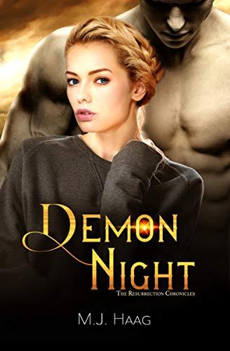 Demon Night (The Resurrection Chronicles Book 6) M.J. Haag