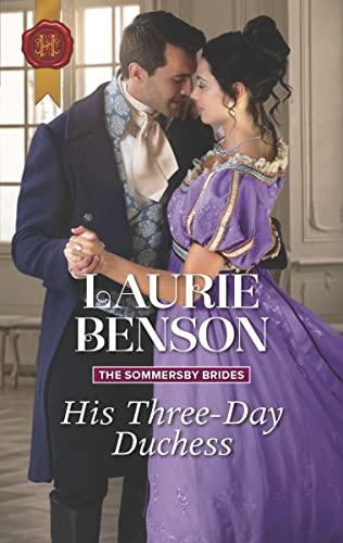 His Three Day Duchess  Laurie Benson