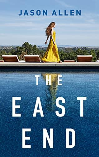 The East End: A Novel   Jason Allen