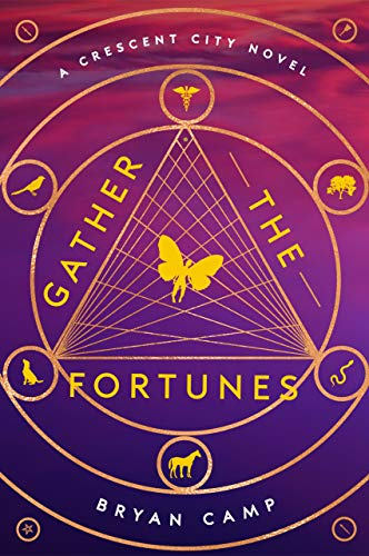 Gather the Fortunes (A Crescent City Novel Book 2)  Bryan Camp