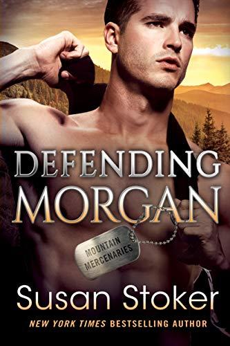 Defending Morgan (Mountain Mercenaries Book 3) Susan Stoker