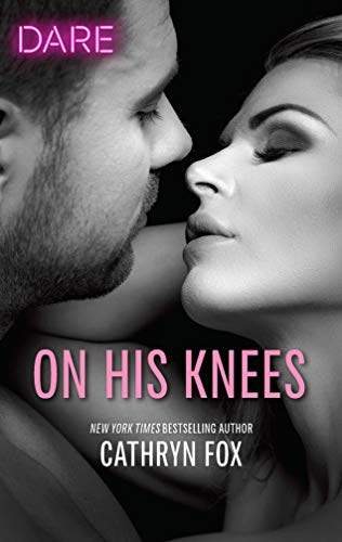 On His Knees  Cathryn Fox