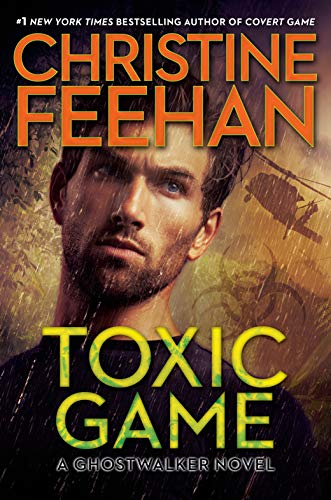 Toxic Game (A GhostWalker Novel Book 15)  Christine Feehan