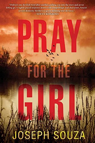 Pray for the Girl  Joseph Souza